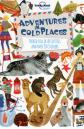 Lonely Planet Kids Activities & Stickers - Adventures in Cold Places - 1ed - Anglais
